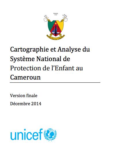 Cartographie et Analyse du Système National de Protection de l'Enfant au Cameroun